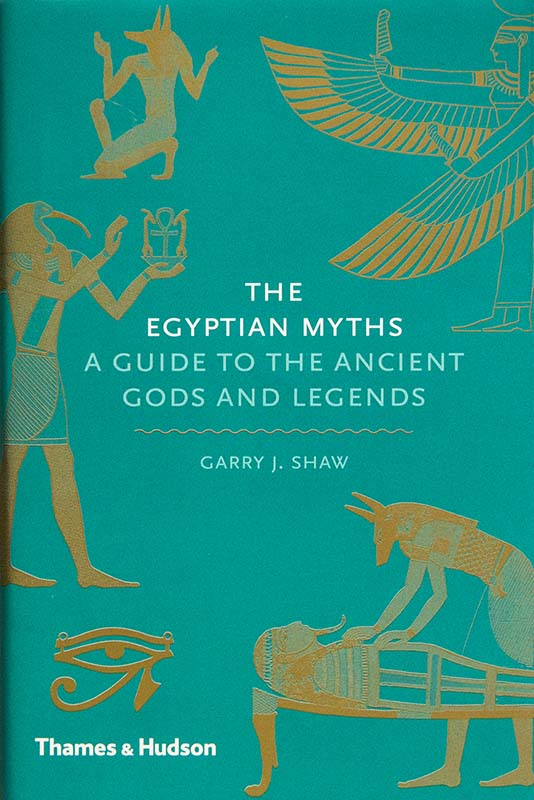 The Egyptian Myths. Thames & Hudson
