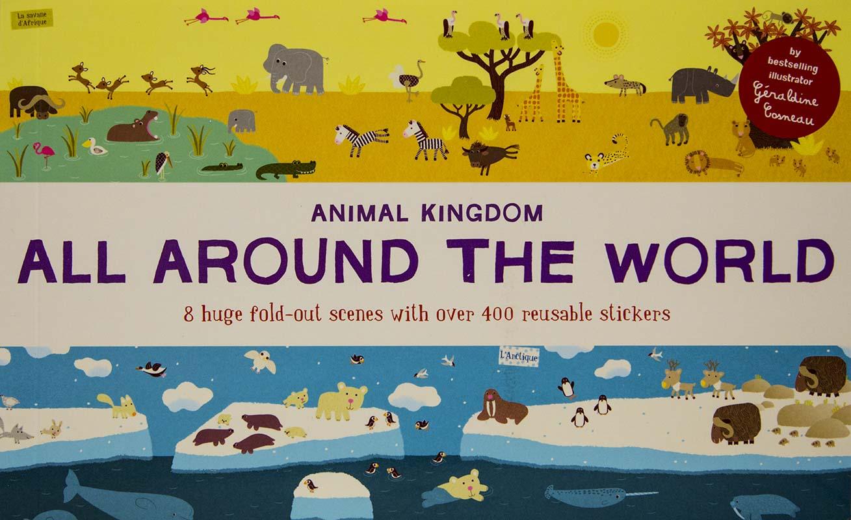 All Around the World. Animal Kingdom. Stickerbook