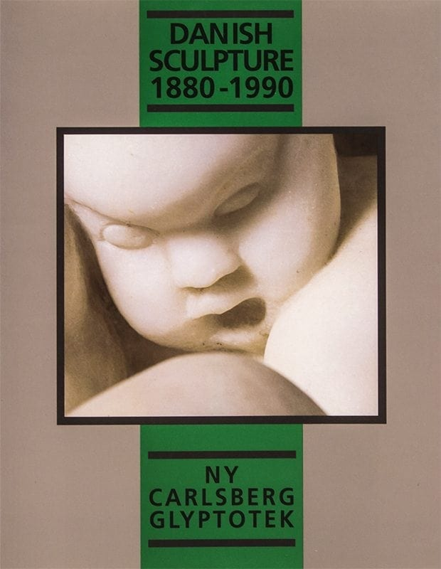 Danish Sculpture 1880-1990 catalogue
