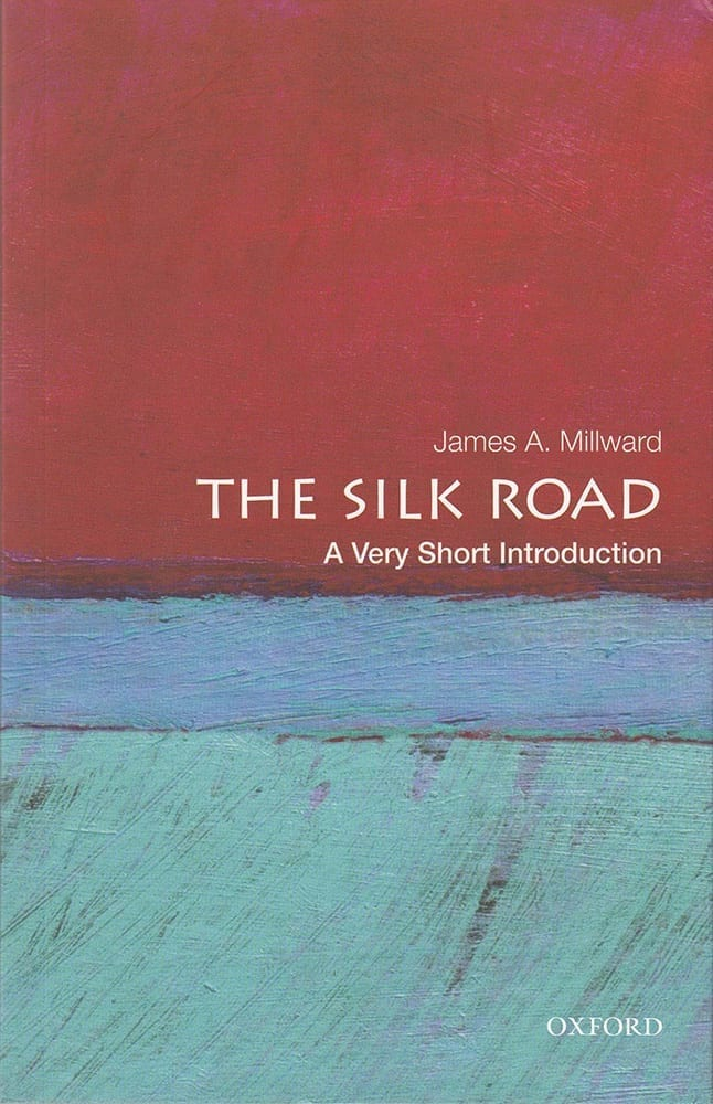 The Silk Road A Very Short Introduction