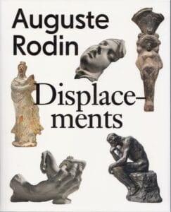 Auguste Rodin Displacements Glyptoteket